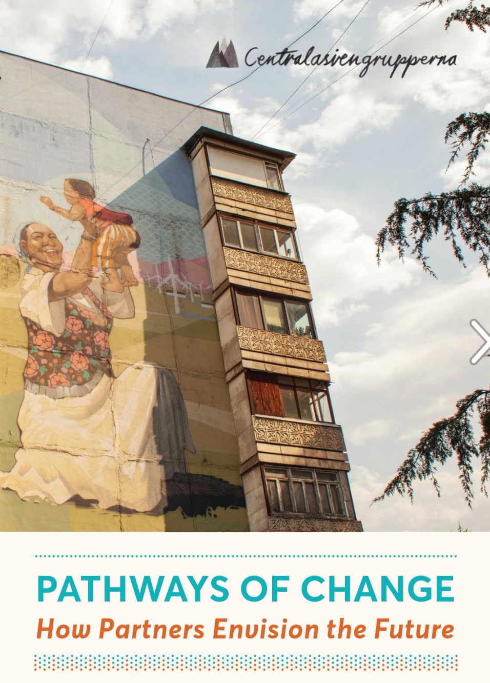 Pathways of Change - How Partners Envision the Future